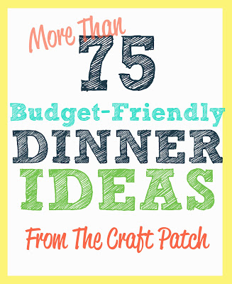 Budget Friendly Dinner Ideas