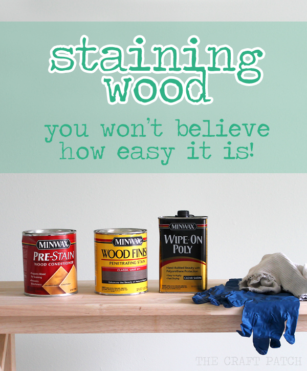 Antique Look Wood Stain The Craft Patch
