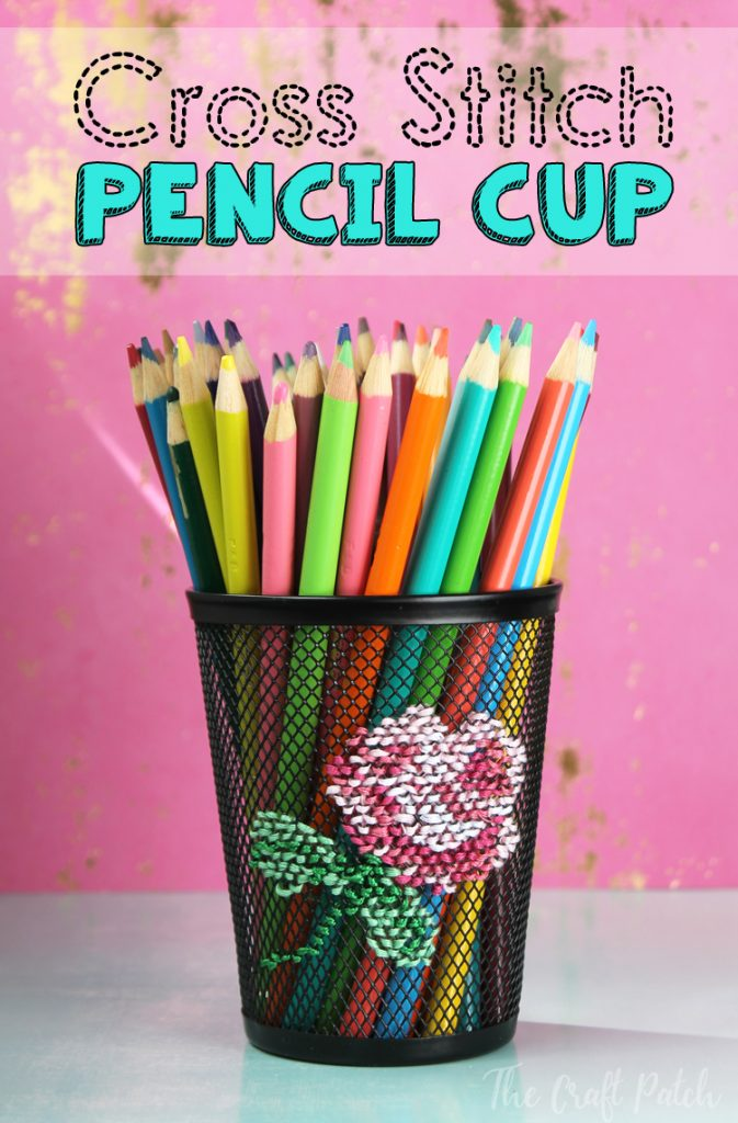 Cross Stitch Embroidered Pencil Cup - thecraftpatchblog com