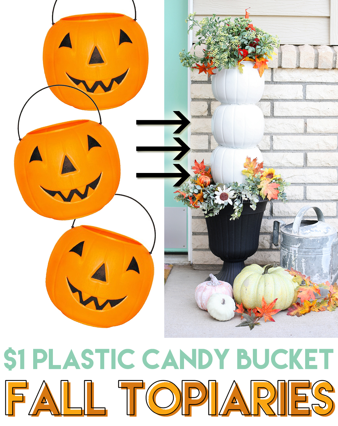 $1 plastic candy bucket fall topiaries