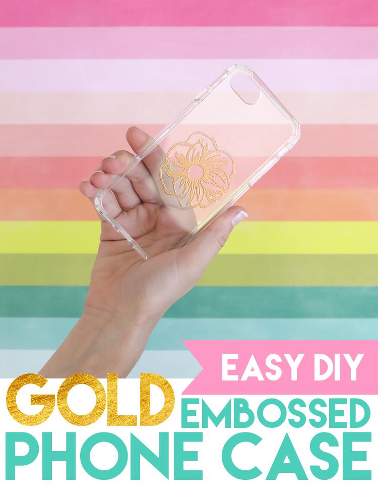 embossed gold phone case diy tutorial
