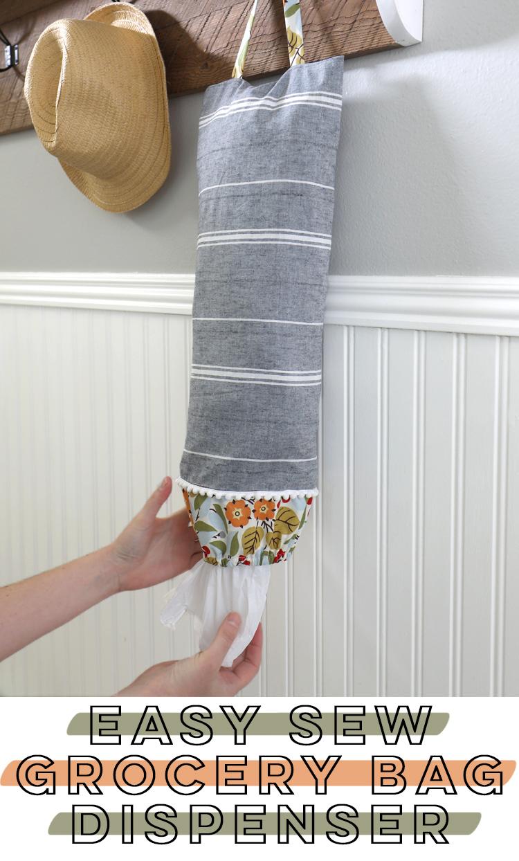 easy sew grocery bag dispenser